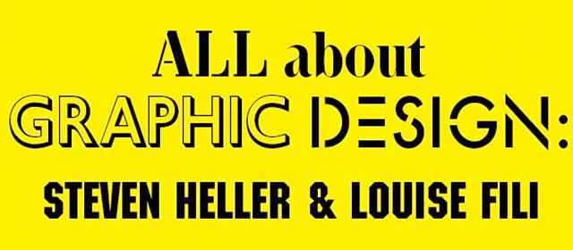 All About Graphic Design: Steven Heller and Louise Fili